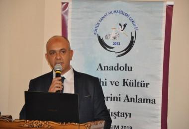 Kültür Sanat Muhabirleri Derneği Anadolu tarihi çalıştayı düzenledi...